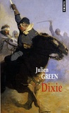 Julien Green - Dixie.