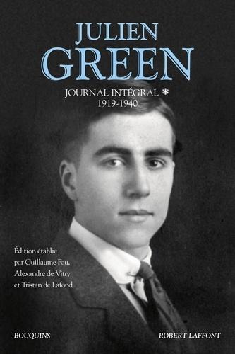 Julien Green. Journal intégral, 1919-1940