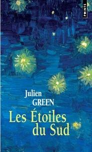 Julien Green - Les Étoiles du sud.