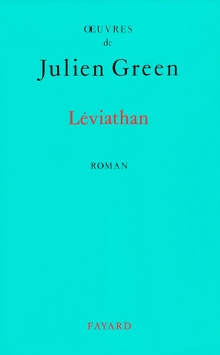 Julien Green - Léviathan.