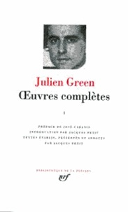 Julien Green - Oeuvres complètes - Tome 1.