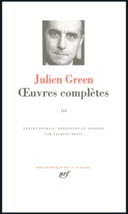 Julien Green - Oeuvres complètes - Tome 3.