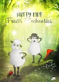 Julien Guého et Alain Marty - Nutty Kids, Forêts enchantées.