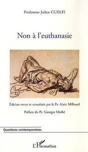 Julien Guelfi - Non à l'euthanasie.