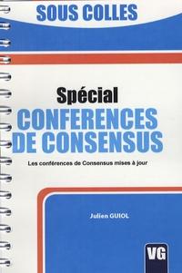 Julien Guiol - Spécial conférences de consensus.