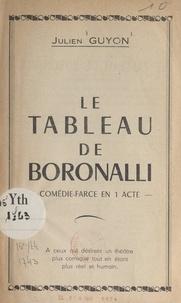 Julien Guyon - Le tableau de Boronalli - Comédie-farce en 1 acte.