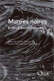Julien Hay et Olivier Thébaud - Marées noires - Enjeux économiques.