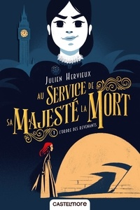 Julien Hervieux - Au service de Sa Majesté la Mort Tome 1 : L'ordre des revenants.