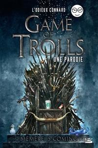 Téléchargement de livre électronique pour ipad mini Game of Trolls  - Une parodie Un Odieux Connard 9791028106485 iBook in French par Julien Hervieux