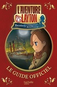 Laventure Layton - Katrielle et la conspiration des millionnaires - Guide officiel.pdf