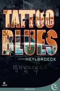 Julien Heylbroeck - Tattoo blues.