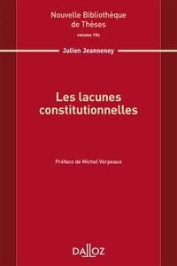 Julien Jeanneney - Les lacunes constitutionnelles.