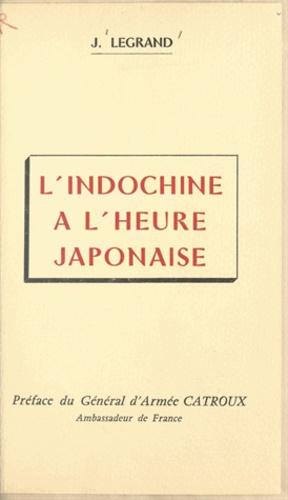 L'Indochine à l'heure japonaise. La vérité sur le coup de force. La résistance en Nouvelle-Calédonie
