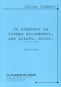 Julien Joubert - Un éléphant ça trompe énormément, une girafe moins - Opéra pour enfants.