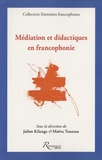 Julien Kilanga et Maëva Touzeau - Médiation et didactiques en francophonie.