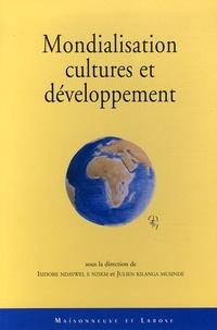 Julien Kilanga Musinde et Isidore Ndaywel è Nziem - Mondialisation, cultures et développement.