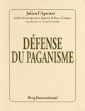Julien l'Apostat - Défense du paganisme.
