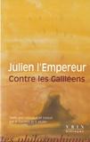 Julien L'Empereur - Contre les galiléens.