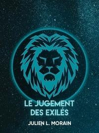 Julien L. Morain - Le jugement des exilés.