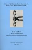 Julien Lanes Marsall et David Marcilhacy - De los conflictos y de sus construcciones - Mundos ibéricos y latinoamericanos.