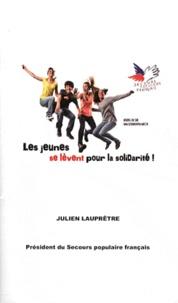Julien Lauprêtre - Les jeunes se lèvent pour la solidarité !.
