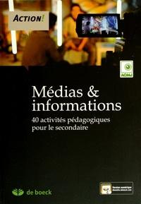 Julien Lecompte et Jehanne Bruyr - Médias et informations - 40 activités pédagogiques pour le secondaire.