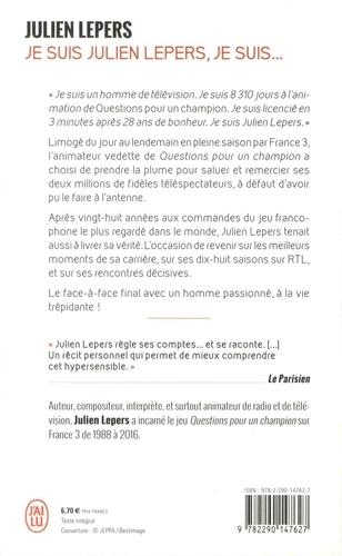 Je suis Julien Lepers, je suis...