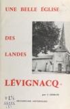 Julien Lesbats - Une belle église des Landes : Lévignacq - Recherches historiques.