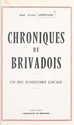 Chroniques du Brivadois. Un peu d'histoire locale