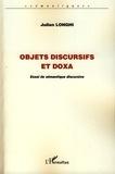 Julien Longhi - Objets discursifs et doxa - Essai de sémantique discursive.