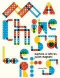 Julien Magnani - Machine à lettres.