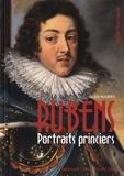 Julien Magnier - Rubens - Portraits princiers.