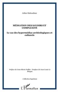 Ucareoutplacement.be Médiation des savoirs et complexité - Le cas des hypermédias archéologiques et culturels Image