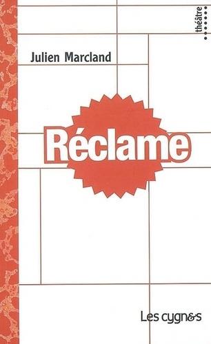 Julien Marcland - Réclame.