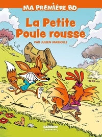 Julien Mariolle - Ma première BD  : La petite poule rousse.