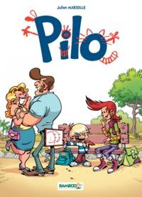 Julien Mariolle - Pilo Tome 1 : .