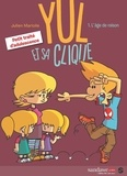 Julien Mariolle et  Julien Mariolle - Yul et sa clique T01 - L'âge de raison.