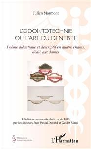 LOdontotechnie ou lart du dentiste - Poème didactique et descriptif en quatre chants, dédié aux dames.pdf