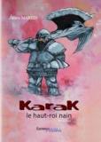 Julien Martin - Karak - Le haut-roi nain.