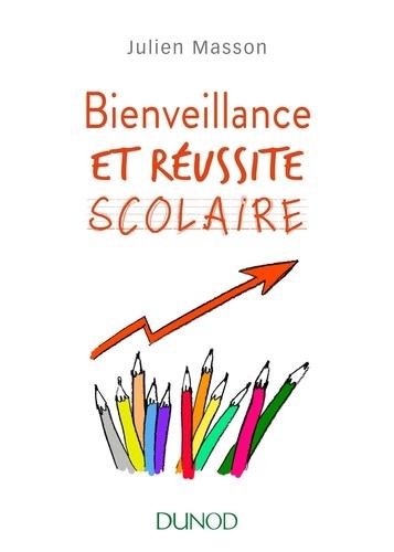 Julien Masson - Bienveillance et réussite scolaire.