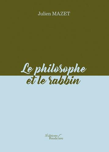 Le philosophe et le rabbin