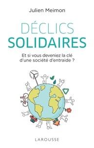 Julien Meimon et Anne-Laure Schneider - Déclics solidaires.