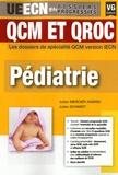 Julien Mercier-Andrio et Julien Schmidt - Pédiatrie - QCM et QROC.
