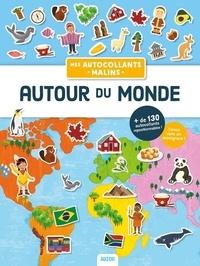 Téléchargez des livres sur ipod Autour du monde ePub FB2 9782733868577 (Litterature Francaise) par Julien Milési-Golinelli, Angelika Scudamore