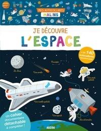 Julien Milési-Golinelli et Sean Sims - Je découvre l'espace.