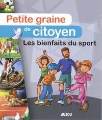 Julien Milési et Olivier Verbrugghe - Les bienfaits du sport.