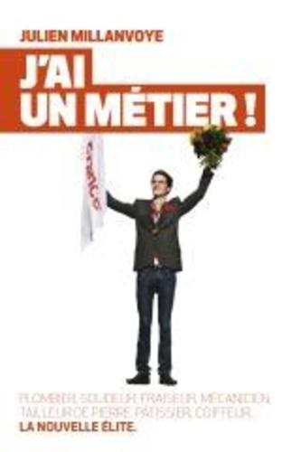 Julien Millanvoye - J'ai un métier !.