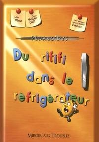 Julien Moca et Julien Bringer Deik - Du rififi dans le réfrigérateur.