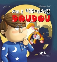 Julien Moca et Julien Bringer Deik - On a kidnappé Doudou.