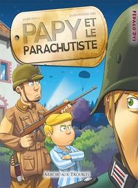 Julien Moca et Julien Bringer Deik - Papy et le parachutiste.